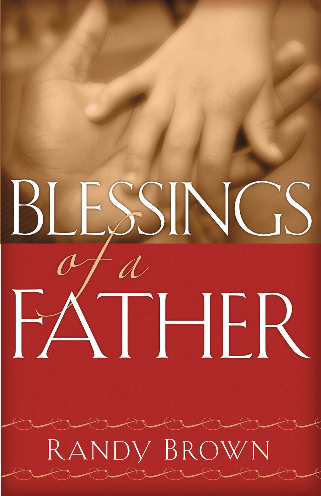 Blessings of a Father
