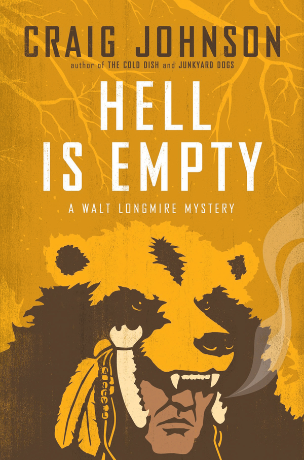 Hell Is Empty By: Craig Johnson