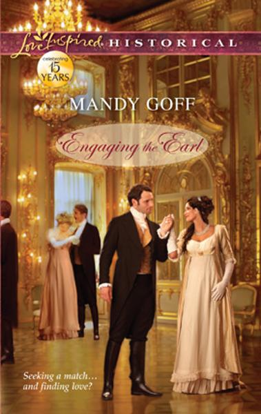 Engaging the Earl By: Mandy Goff