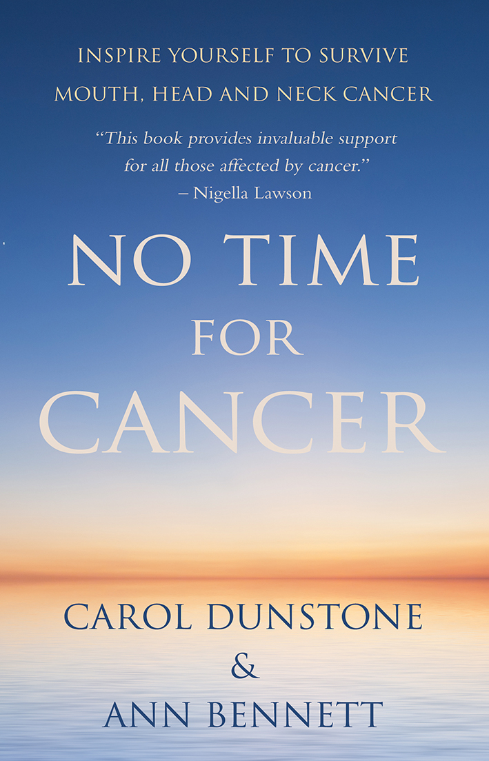No Time for Cancer Inspire yourself to Survive with Mouth,  Head and Neck cancer