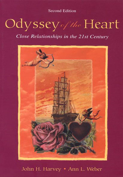 Odyssey of the Heart Close Relationships in the 21st Century