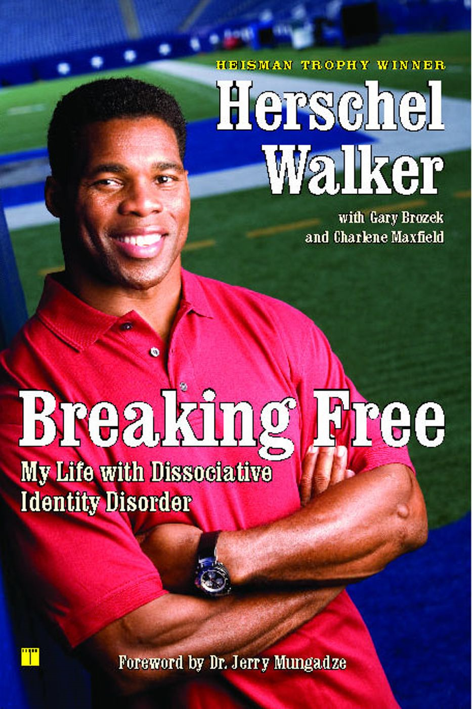 Breaking Free By: Herschel Walker