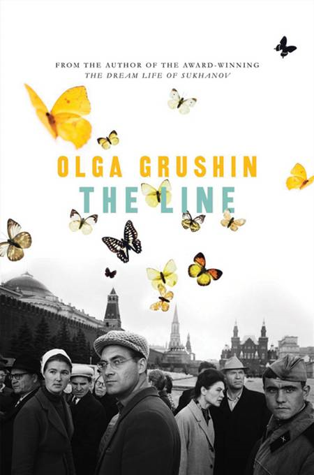 The Line: A Novel By: Olga Grushin