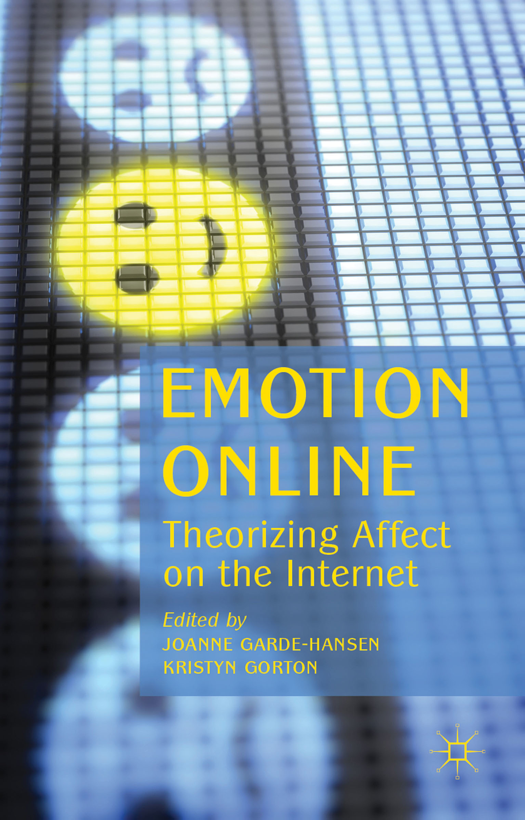 Emotion Online Theorizing Affect on the Internet