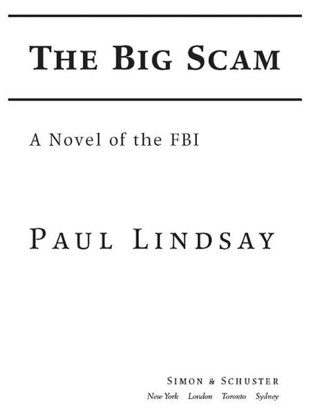 The Big Scam By: Paul Lindsay