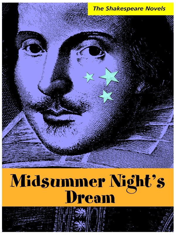 Midsummer Night's Dream: A Modern Translation By: Paul Illidge
