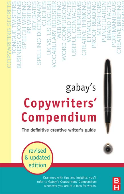 Gabay's Copywriters' Compendium- revised edition in paperback By: Jonathan Gabay