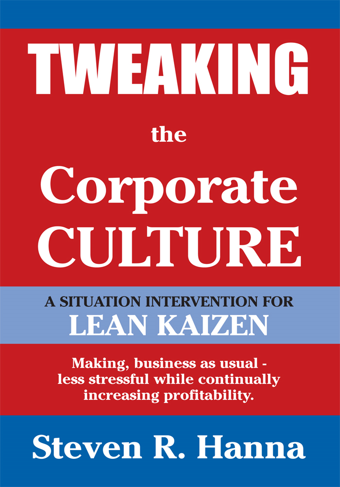 Tweaking the Corporate Culture