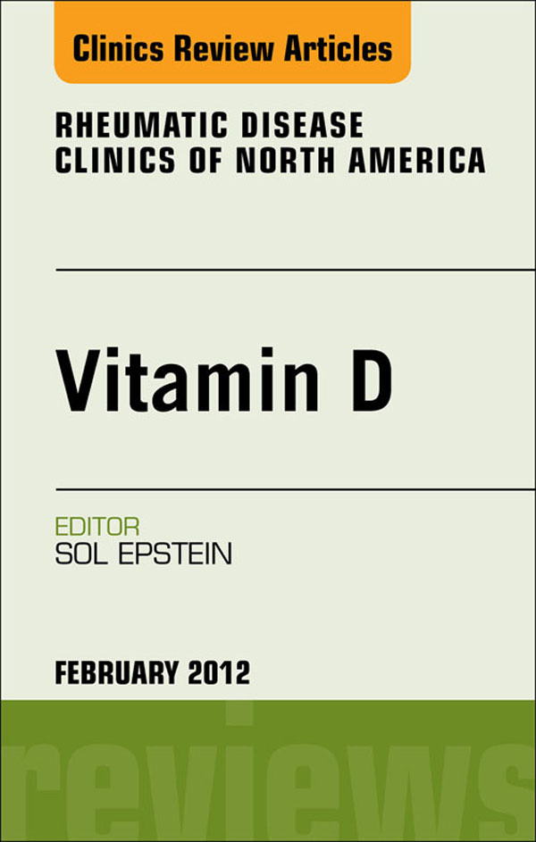 Vitamin D, An Issue of Rheumatic Disease Clinics