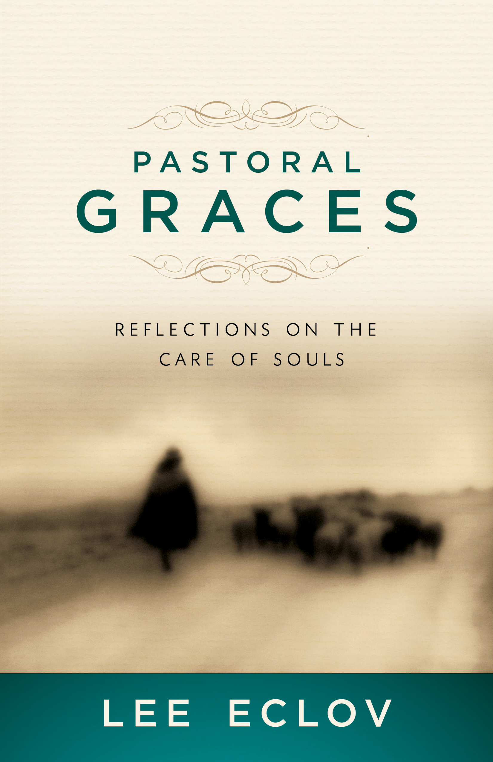 Pastoral Graces SAMPLER: Reflections On the Care of Souls