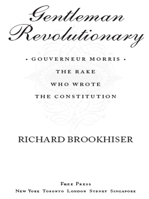 Gentleman Revolutionary By: Richard Brookhiser
