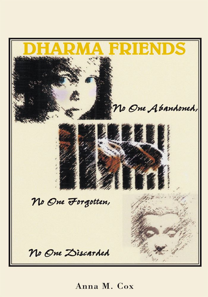 Dharma Friends By: Anna M. Cox