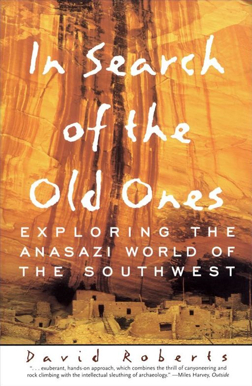 In Search of the Old Ones By: David Roberts