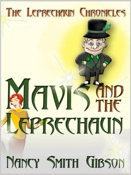 THE LEPRECHAUN CHRONICLES: Mavis and the Leprechaun