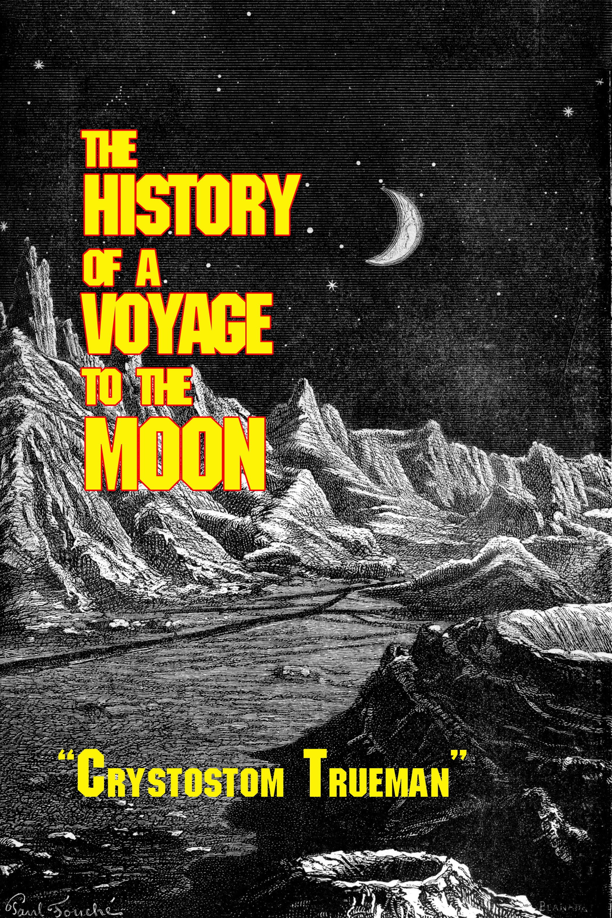 Ron Miller - The History of a Voyage to the Moon