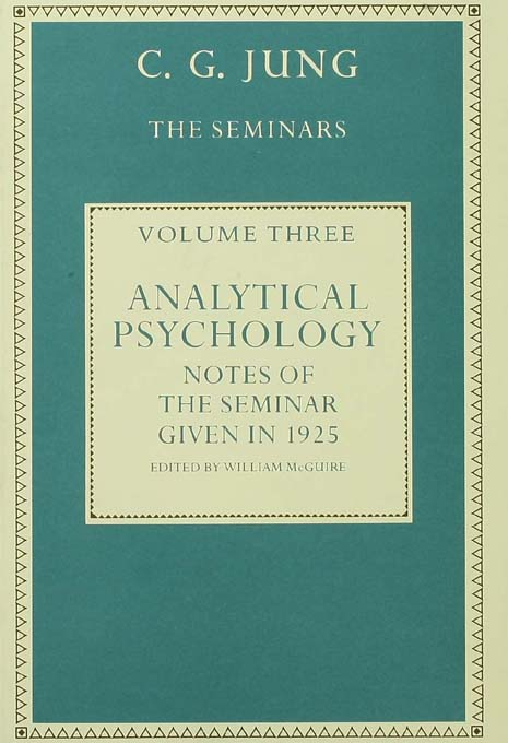 Analytical Psychology Notes of the Seminar given in 1925 by C.G. Jung