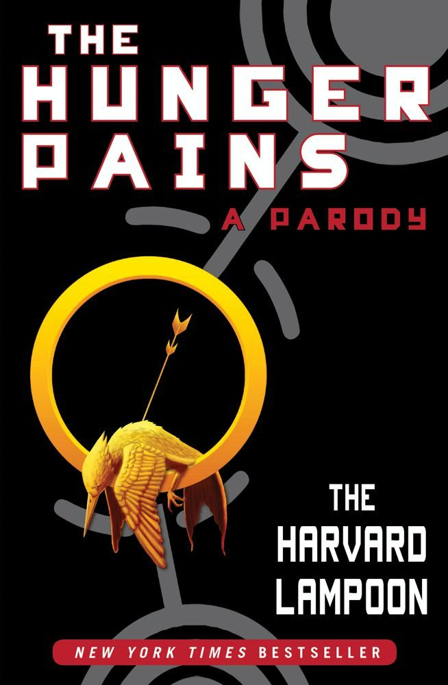 The Hunger Pains By: The Harvard Lampoon