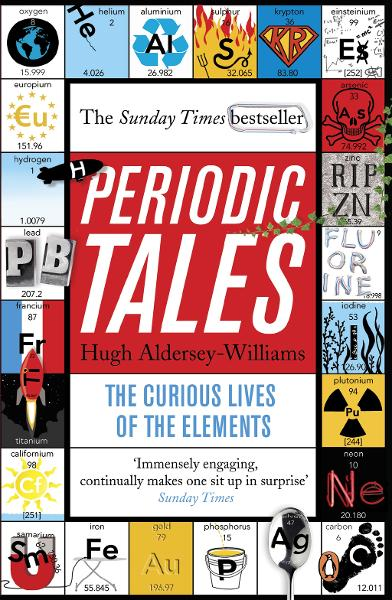Periodic Tales The Curious Lives of the Elements
