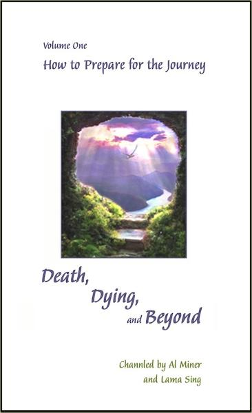 Death, Dying, and Beyond By: Al Miner