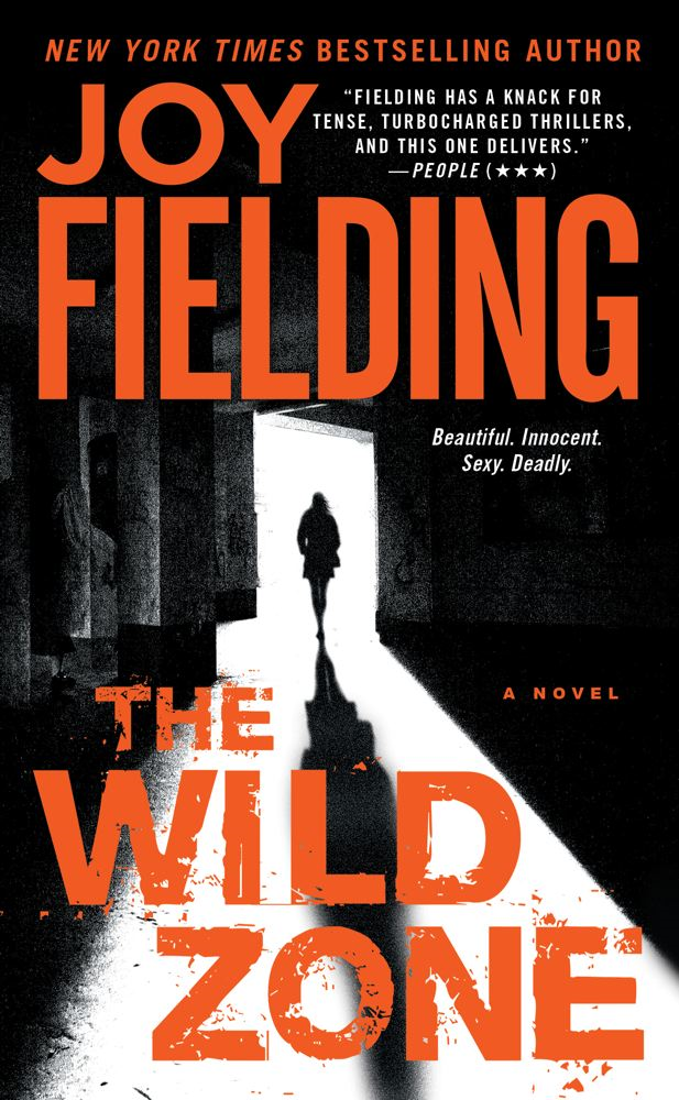 The Wild Zone By: Joy Fielding
