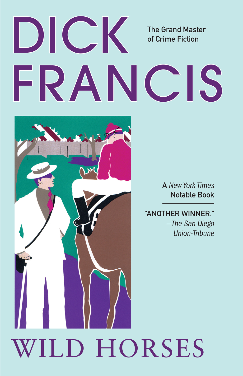 Wild Horses By: Dick Francis