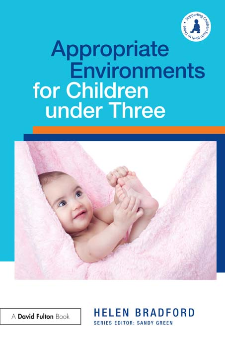 Appropriate Environments for Children Under 3