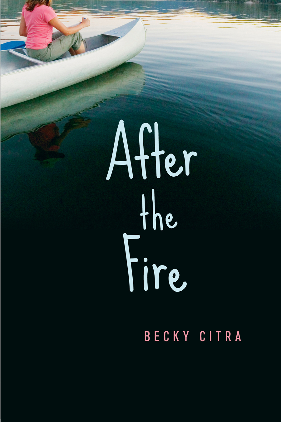 After the Fire By: Becky Citra