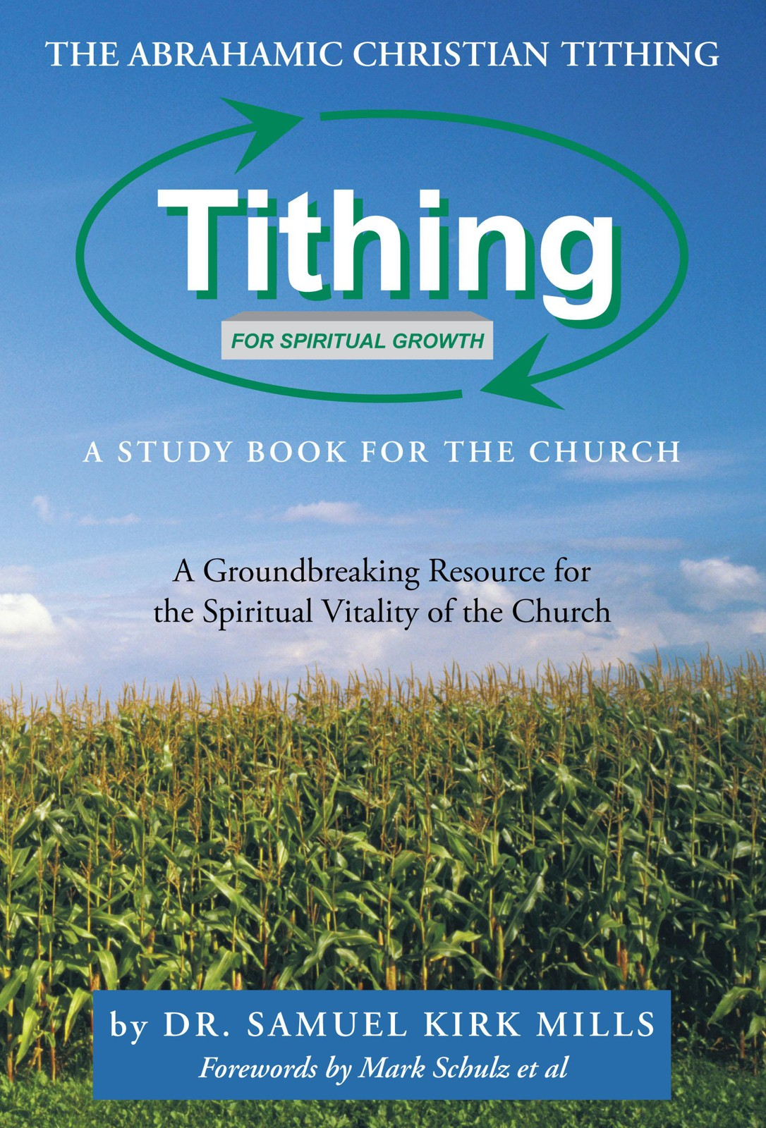 The Abrahamic Christian Tithing: A Study Book for the Church