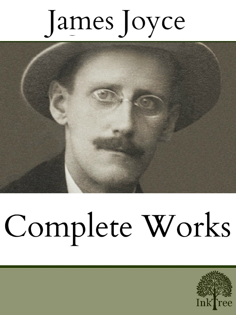James Joyce - The Complete  works of James Joyce