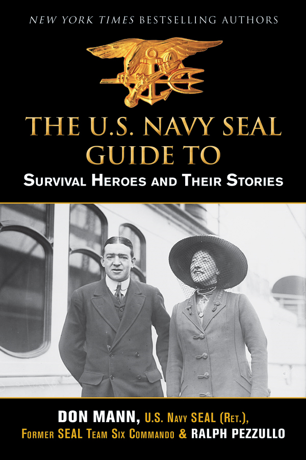 U.S. Navy SEAL Guide to Survival Heroes and Their Stories