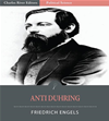 Anti-Duhring: Herr Eugen Duhrings Revolution In Science