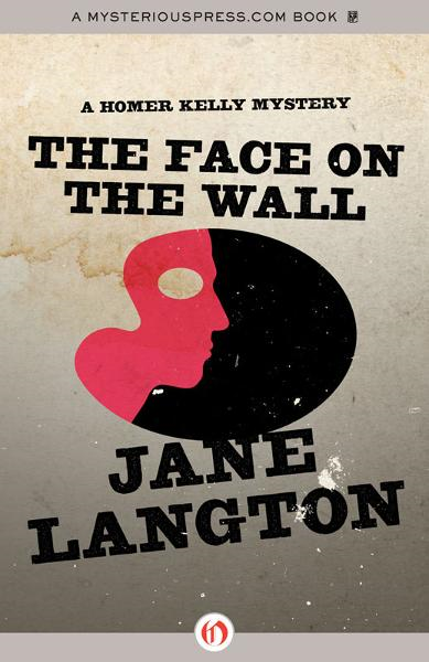 The Face on the Wall By: Jane Langton