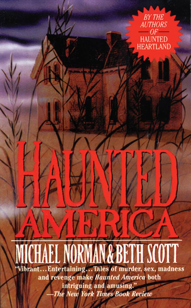 Haunted America By: Beth Scott,Michael Norman