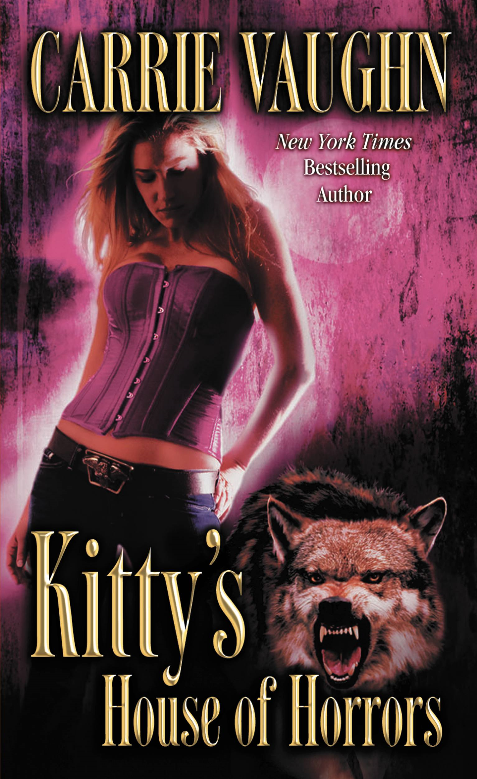 Kitty's House of Horrors By: Carrie Vaughn