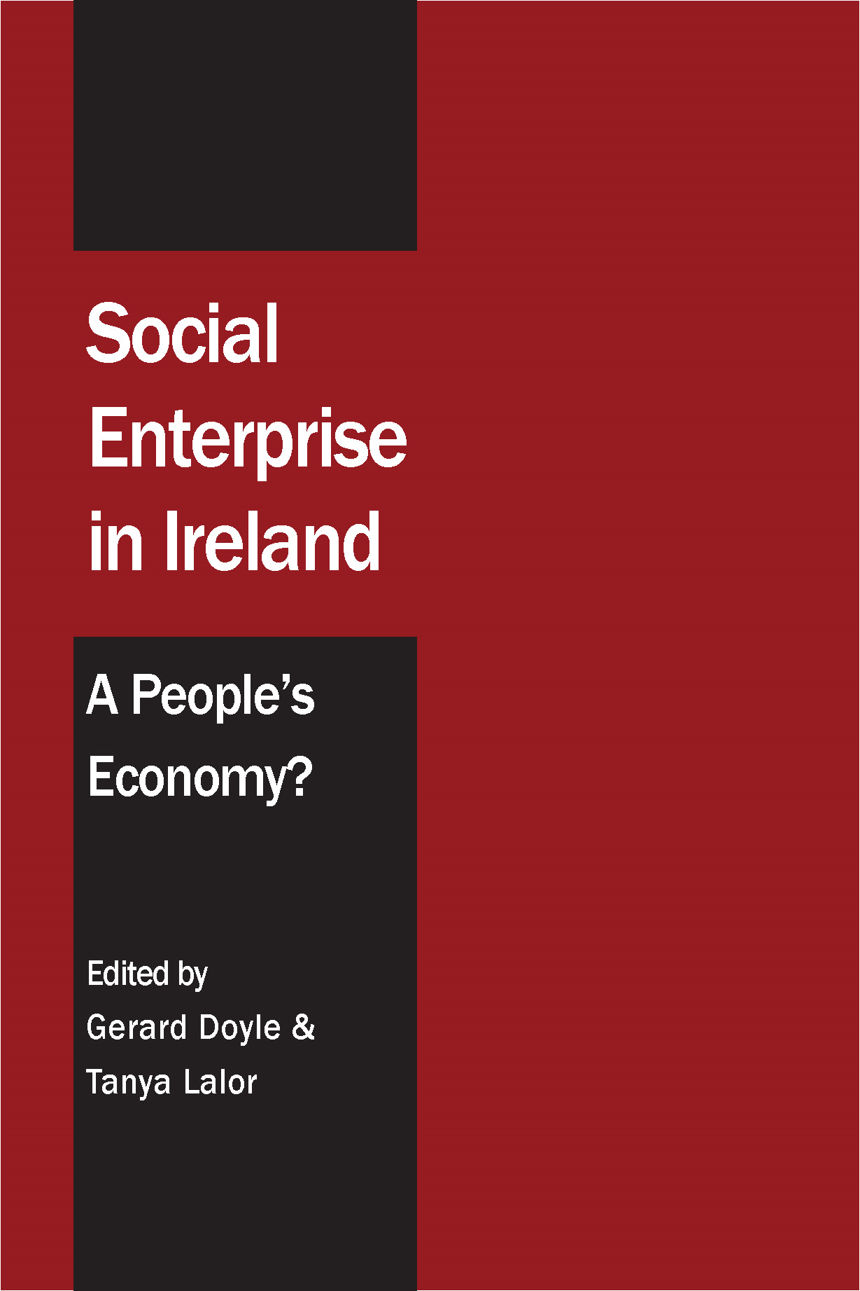 Social Enterprise in Ireland: A People's Economy?