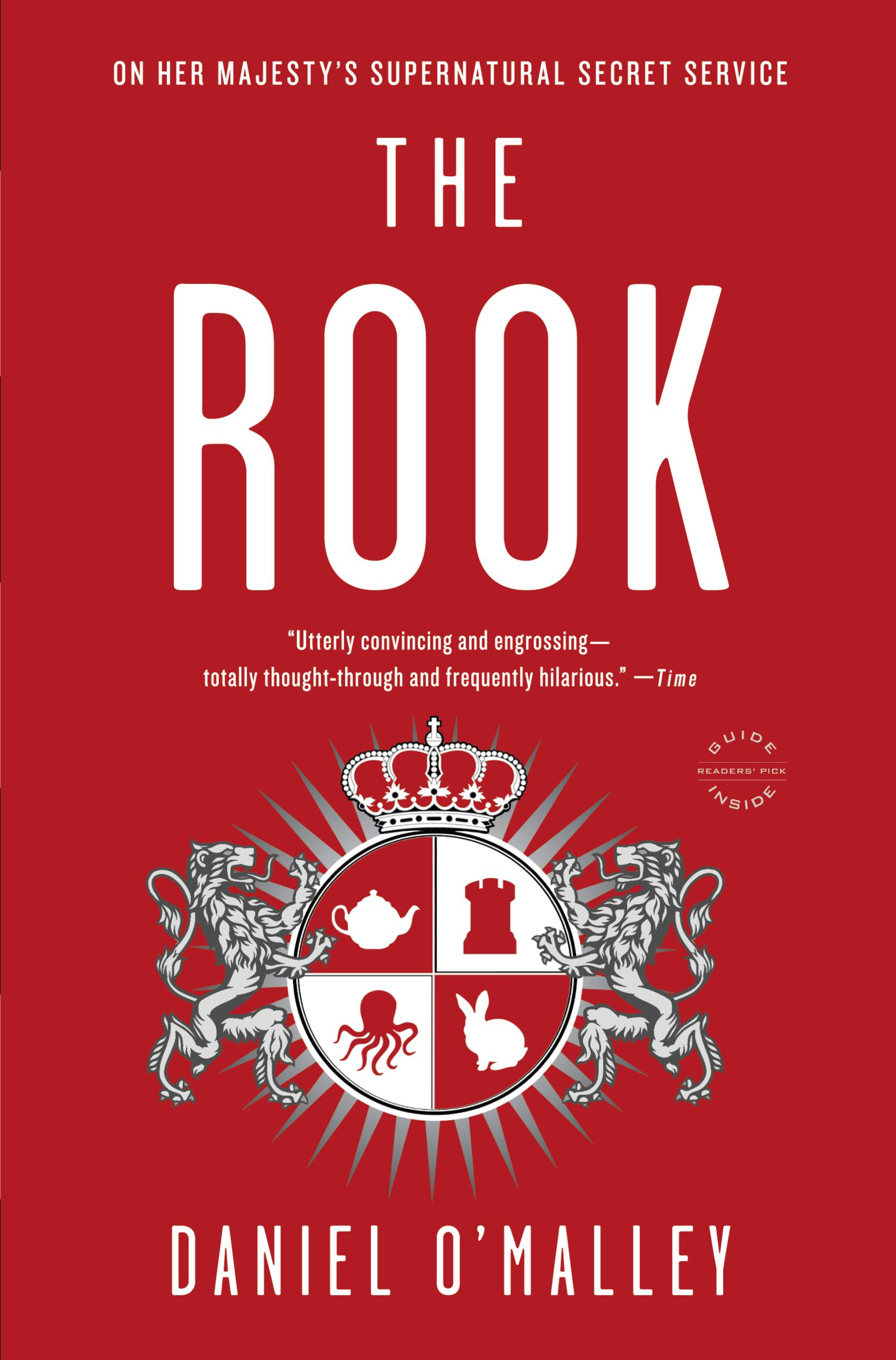The Rook By: Daniel O'Malley