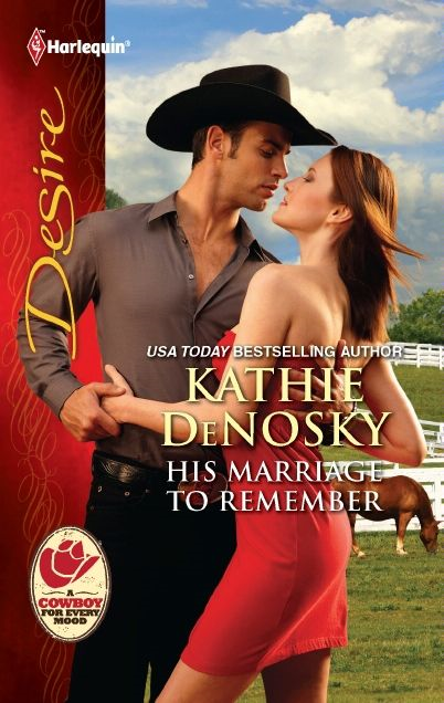 His Marriage to Remember By: Kathie DeNosky