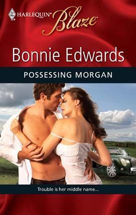 Possessing Morgan By: Bonnie Edwards