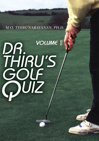 Dr. Thiru's Golf Quiz By: M. Thirunarayanan