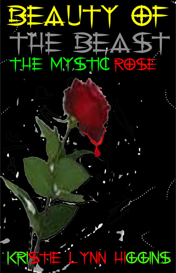 #1 Beauty of the Beast-the Mystic Rose