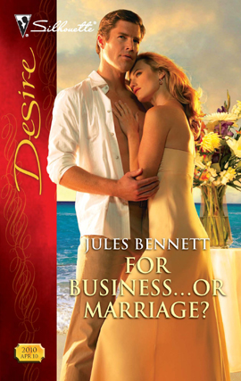 For Business...Or Marriage? By: Jules Bennett