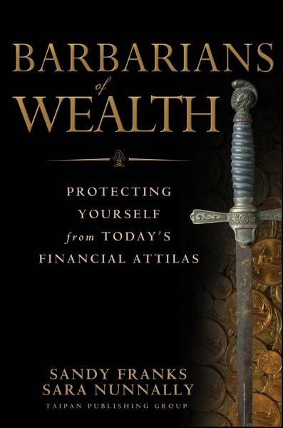 Barbarians of Wealth