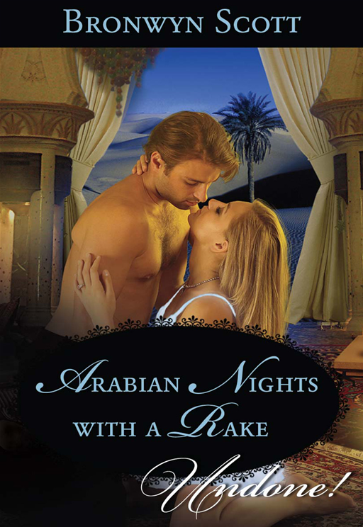 Arabian Nights with a Rake By: Bronwyn Scott