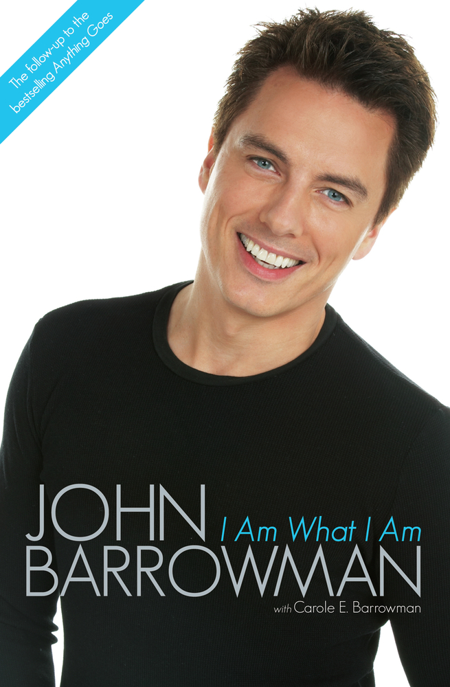 I Am What I Am By: Carole E. Barrowman,John Barrowman