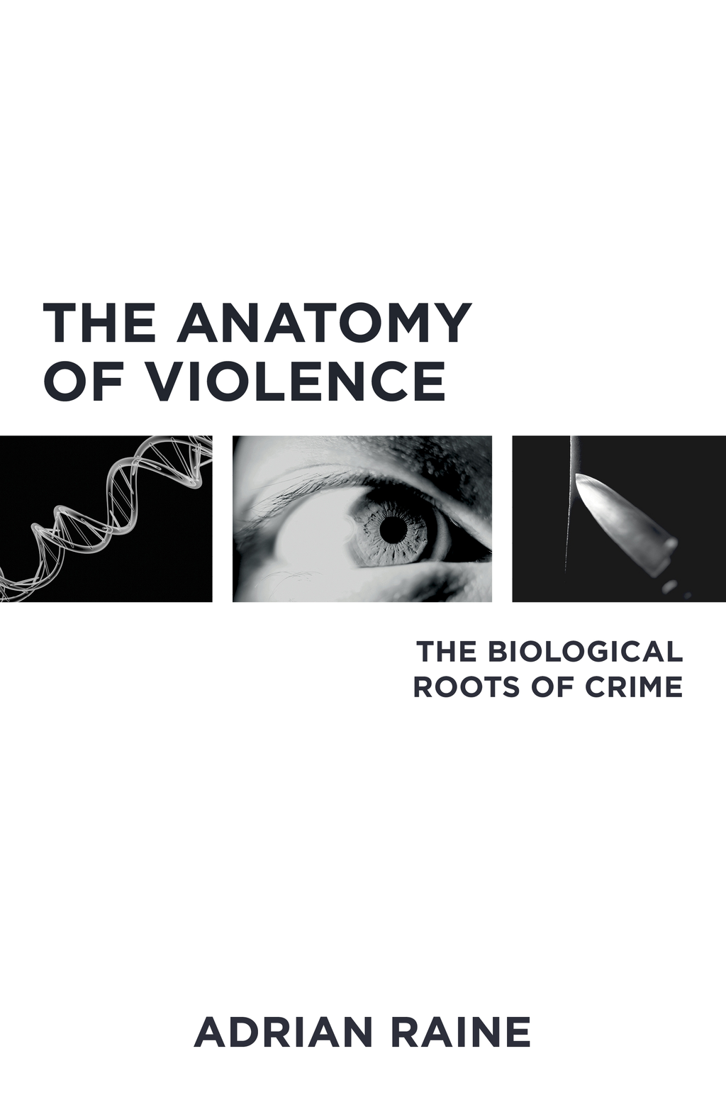 The Anatomy of Violence The Biological Roots of Crime