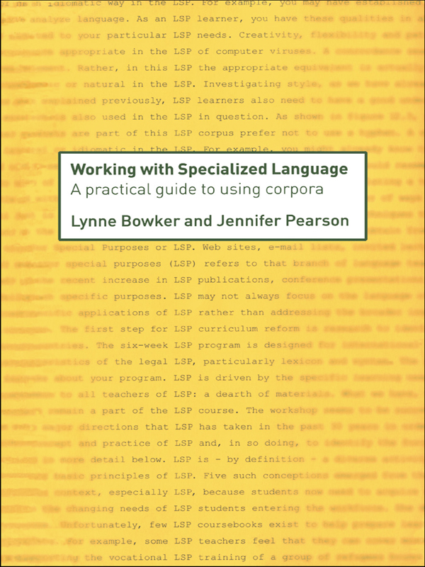 Working with Specialized Language A Practical Guide to Using Corpora