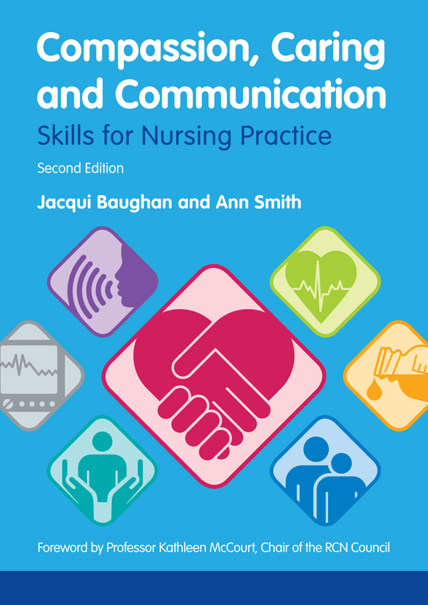 Compassion,  Caring and Communication Skills for Nursing Practice