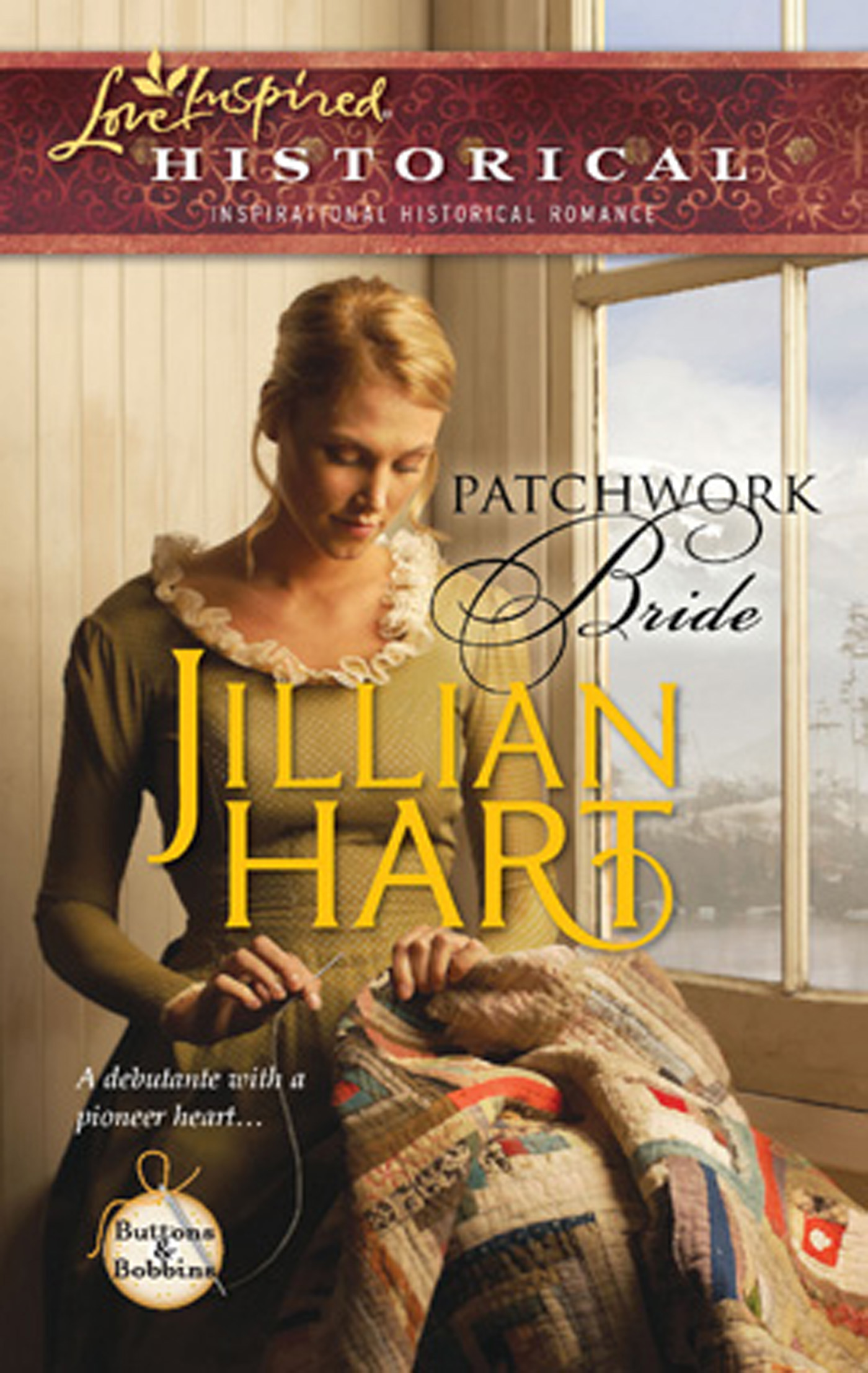Patchwork Bride (Mills & Boon Love Inspired Historical) (Buttons and Bobbins - Book 2)