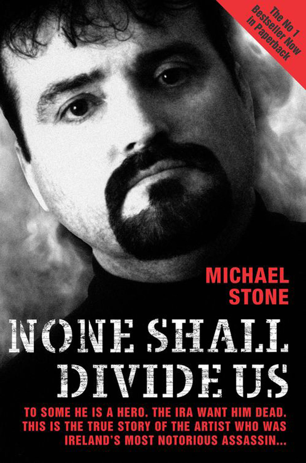 None Shall Divide Us By: Michael Stone