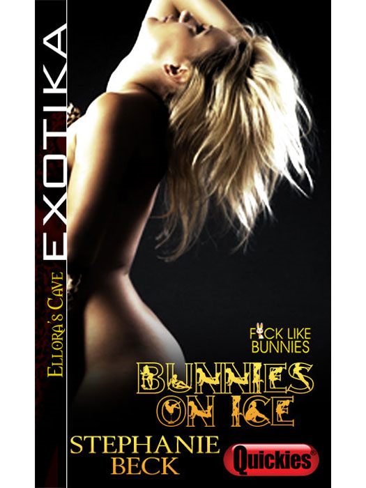 Bunnies on Ice (F*ck Like Bunnies, Book Two)